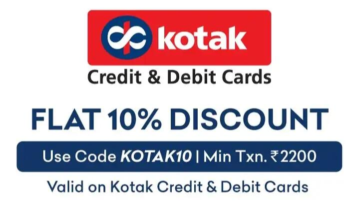 Flat 10% Discount with Kotak Credit and debit cards