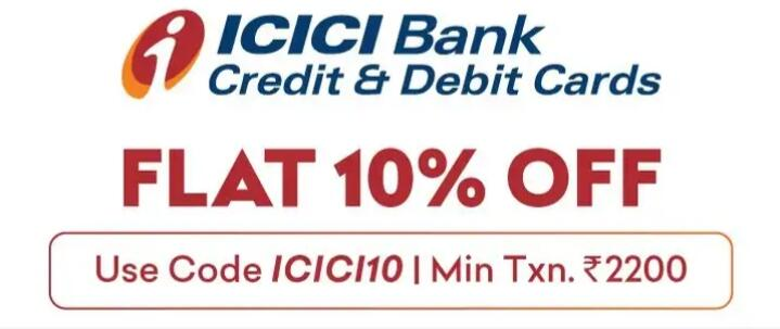 Flat 10% off with ICICI bank Credit and debit cards