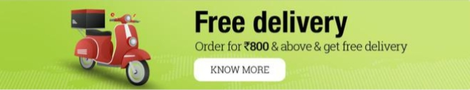 Get free delivery on a minimum purchase of Rs.800 and above